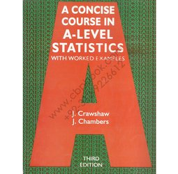 A Concise Course in A-Level Statistics with Worked Examples. 3rd.ed