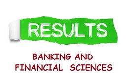 RESULTS OF FIRST  SEMESTER  - DEPARTMENT OF BANKING AND FINANCIAL  SCIENCES  2019-2020