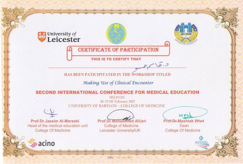 The Dean participated in the workshop titled Making Use of Clinical Encounter at The Second International Conference for Medical education at University of Babylon - College of Medicine