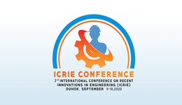 3rd International Conference on Recent Innovation in Engineering (ICRIE) 2020