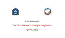 The First Student's Scientific Conference April -  2020