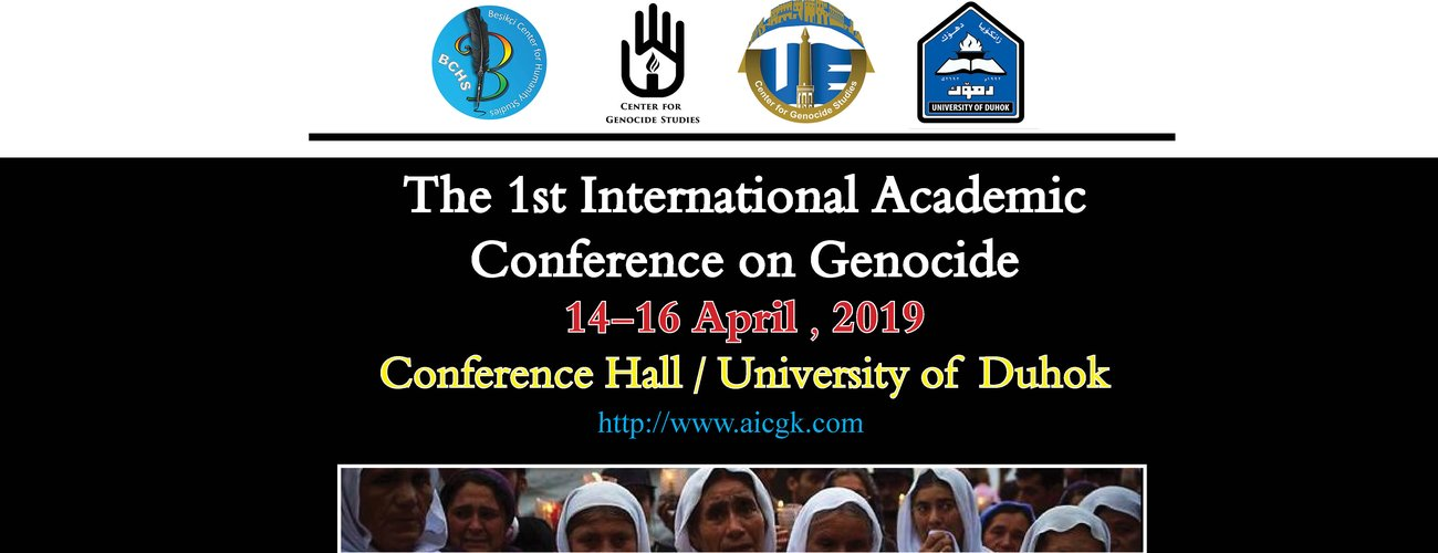 The 1st International Academic Conference on Genocide